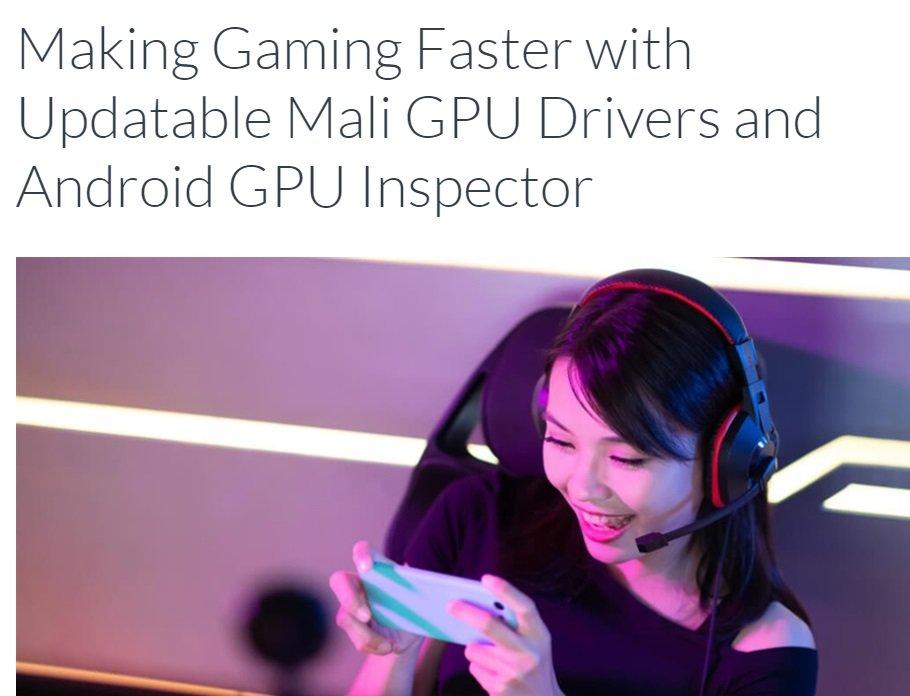 【力皮西】不用再等系统更新,ARM Mali GPU 未来可单独更新驱动